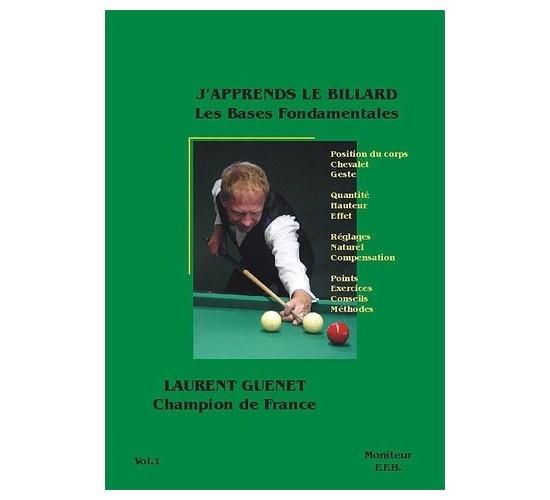 J'apprends le Billard Français - Tome 1