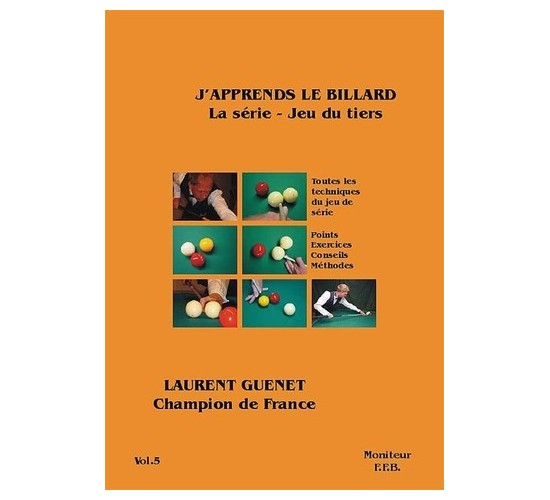 J'apprends le Billard Français - Tome 5