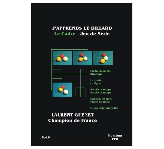 J'apprends le Billard Français - Le cadre jeu de série (T.6)